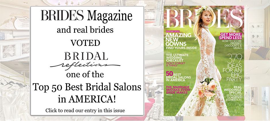Bridal Reflections Voted Brides Magazine Top 50 Best Bridal Salons