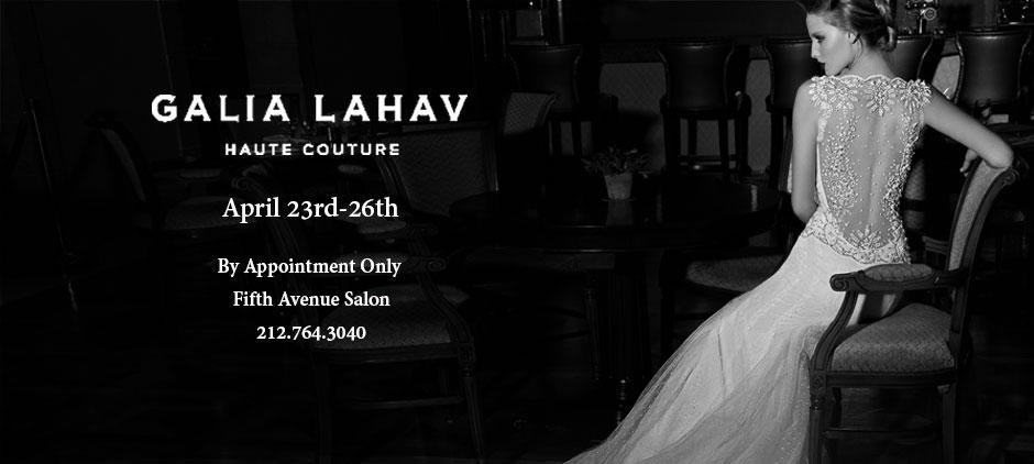 Gaila Lahav Trunk Show Fifth Ave April 23rd - 26th 2015