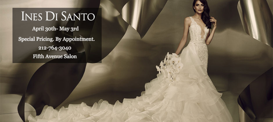 Ines Di Santo Trunk Show Fifth Ave April 30th - May 3rd 2015
