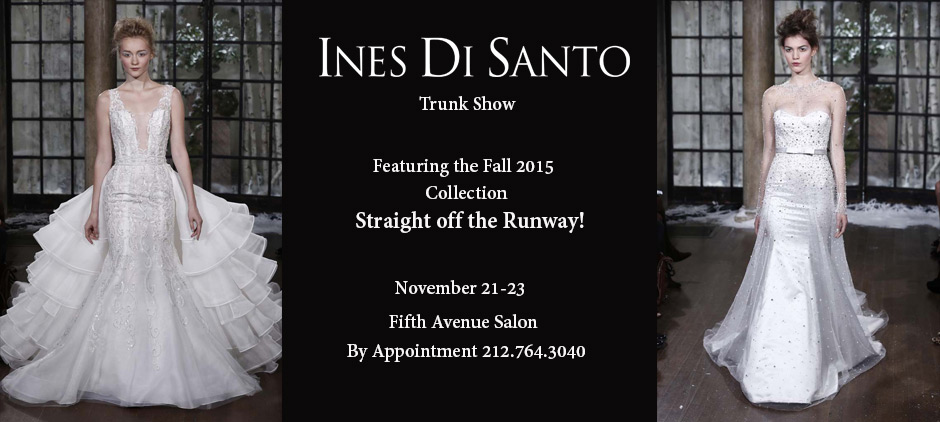 Ines DiSanto Trunk Show