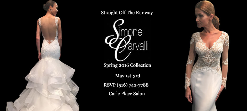 Simon Carvalli Spring 2016 Collection Carle Place May 1st - May 3rd 2015
